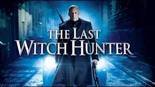 The Last Witch Hunter (available 02/02)