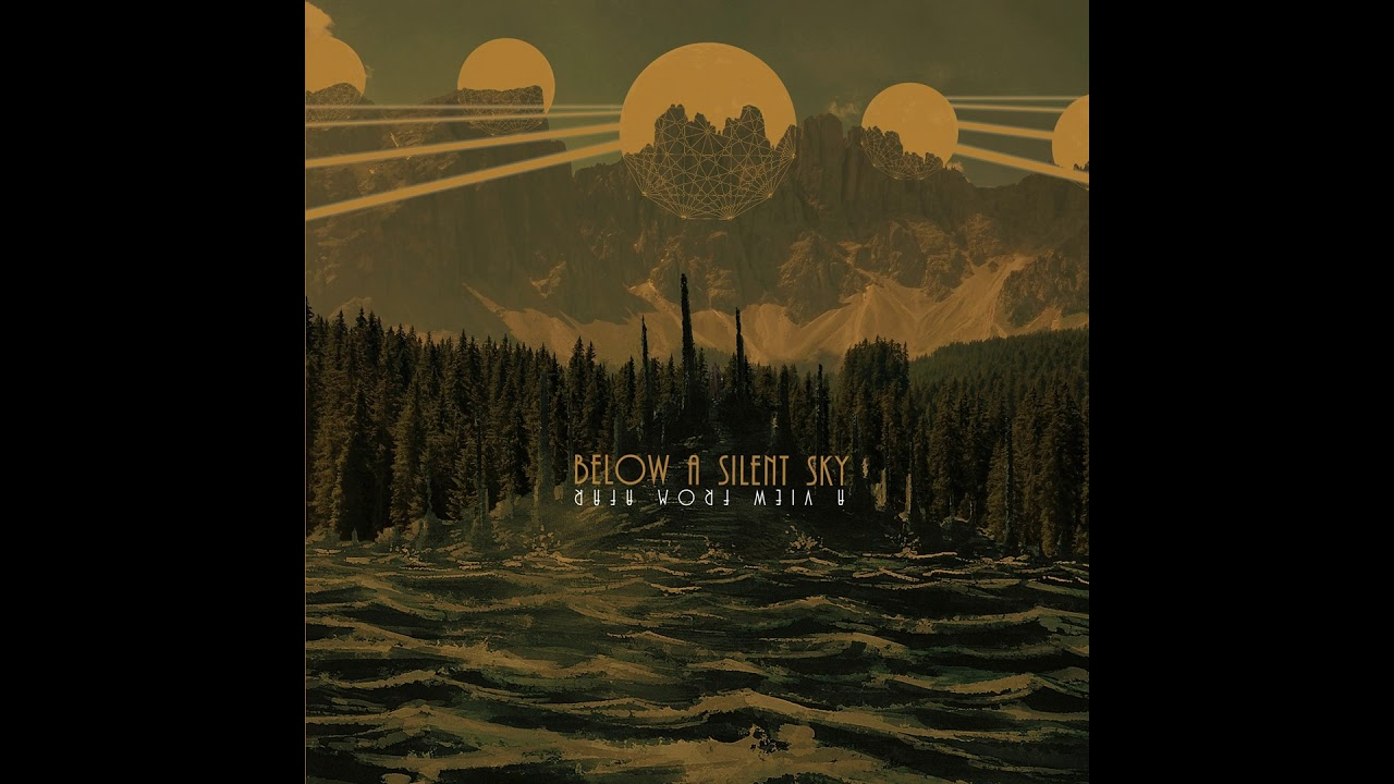 Below A Silent Sky - A View From Afar (Full Album 2018)