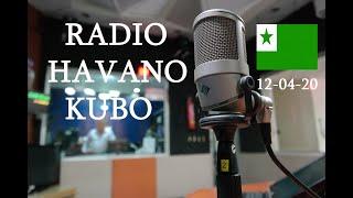 RADIO HABANA CUBA EN ESPERANTO / 12-04-2020