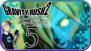 Gravity Rush 2 DLC: The Ark of Time - Raven
