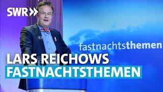 Lars Reichow – Fastnachtsthemen 2021
