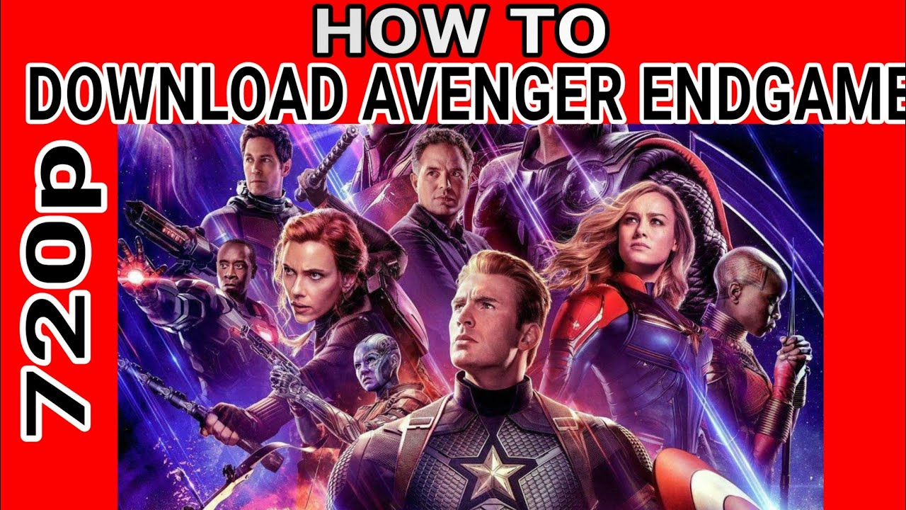 Download How To Download Avengers Endgame  Full HD Movies 2019