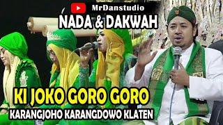 Download Lagu NADA & DAKWAH KI JOKO GORO GORO LIVE IN DIKARANGJOHO KARANGDOWO KLATEN mp3