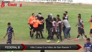 Federal B: Villa Cubas 0 vs Vélez de San Ramón 1