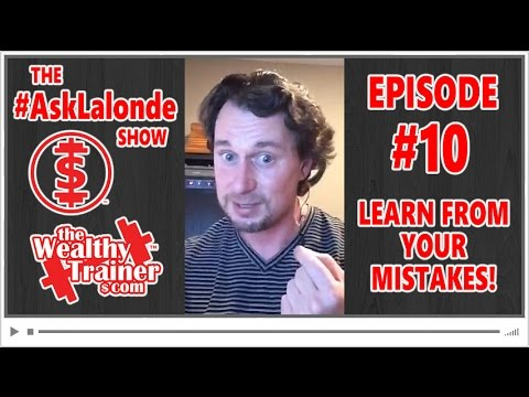 😮 Learn from your MISTAKES! | #AskLalonde Show 10