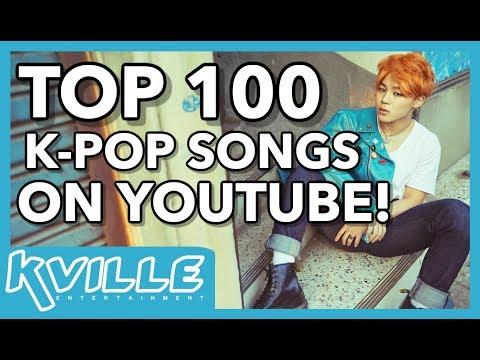 TOP 100] K-POP SONGS ON YOUTUBE • NOVEMBER 2017 - YouTube