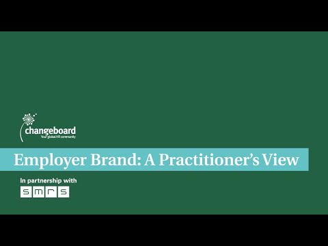 Kevin Hough: Employer Brand: A Practitioner's View