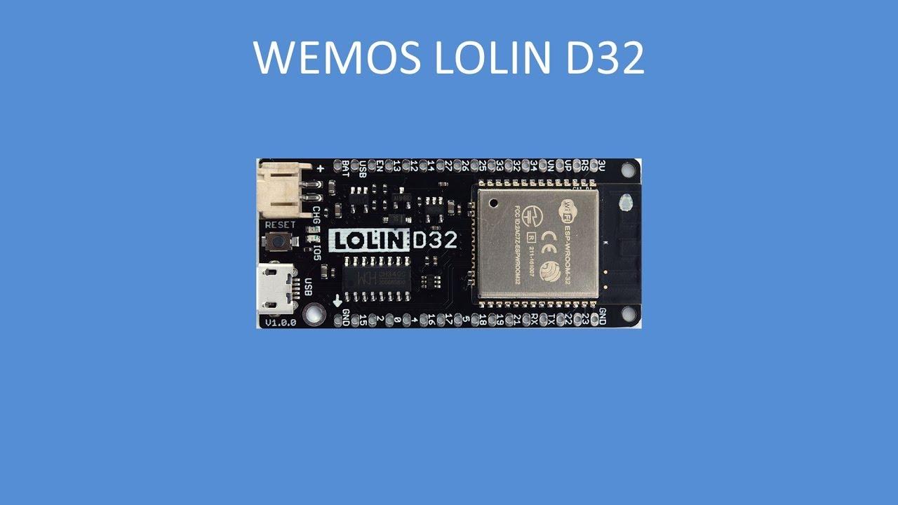 Tech Note 097 - LOLIN D32 Board Overview
