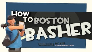 TF2: How to boston basher