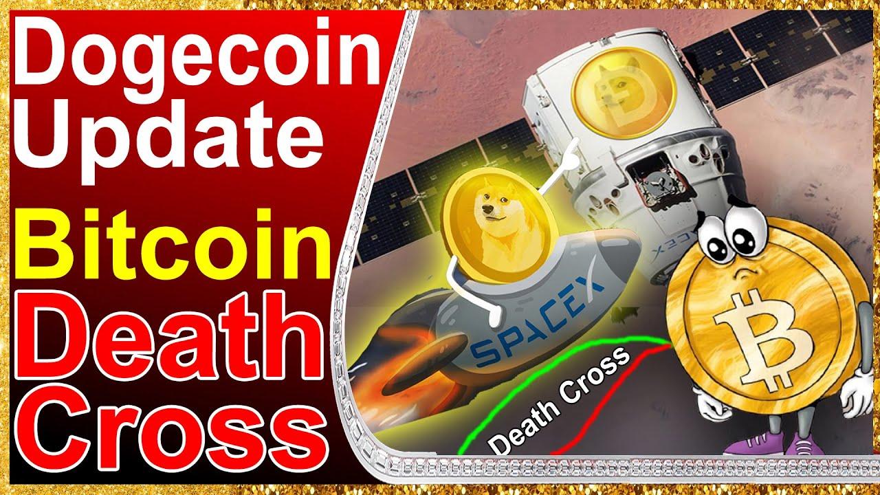 Big update death cross | Bitcoin update | Dogecoin update ...