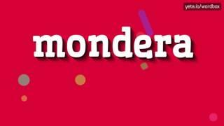 MONDERA - HOW TO PRONOUNCE IT!?