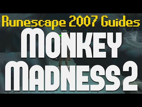 Runescape 2007 Quest Guides: Monkey Madness 2