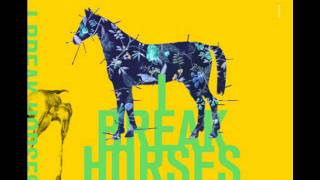 I break horses - no way outro