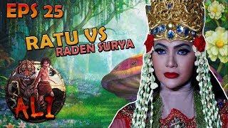 Kanjeng Ratu Harus Hadapi Sendiri Raden Surya - ALI Eps 25 PART 1