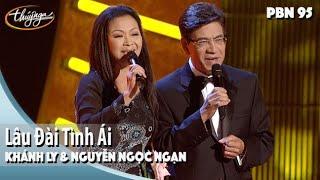 PBN 95 | Nguyễn Ngọc Ngạn & Khánh Ly - Lâu Đài Tình Ái