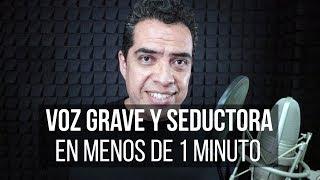 Voz Grave y Seductora …en menos de 1 minuto 🔥 Locución | Locutor | Locución Comercial
