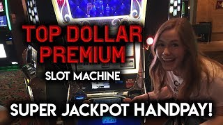 MASSIVE JACKPOT! HANDPAY!!! TOP DOLLAR PREMIUM SLOT MACHINE!!!