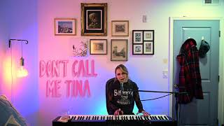 "Don't Call Me Tina - ""Tennesee Whiskey"" Cover"