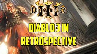 Diablo 3 in Retrospective