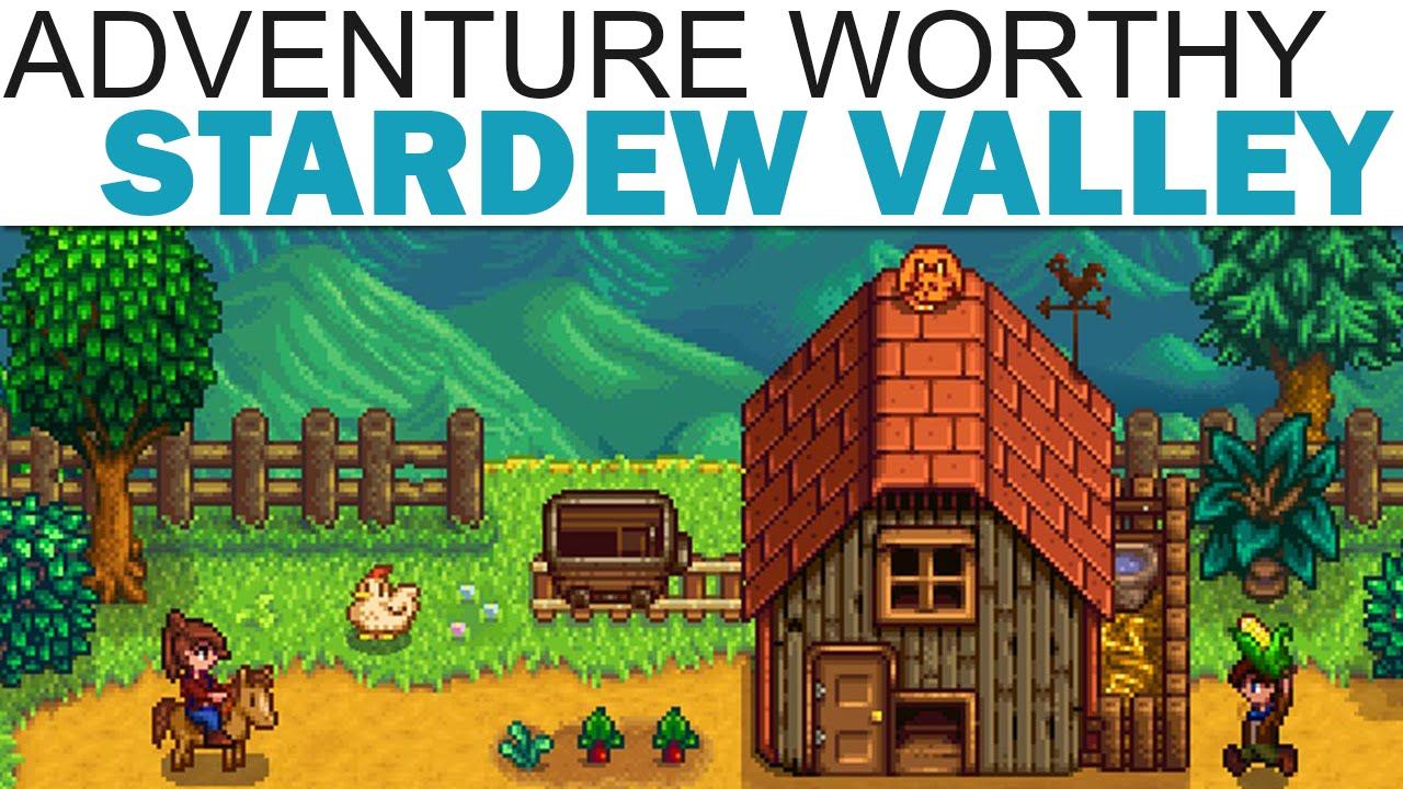 Download Adventure Worthy - Stardew Valley (Review / Impressions)