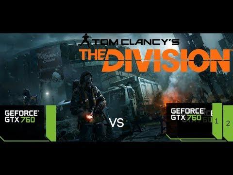Tom Clancy's The Division benchmark GTX 760 SLI vs Single GPU