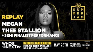Pre Summer Jam Party w/ Megan Thee Stallion + DSJ Semi Finalist Competition