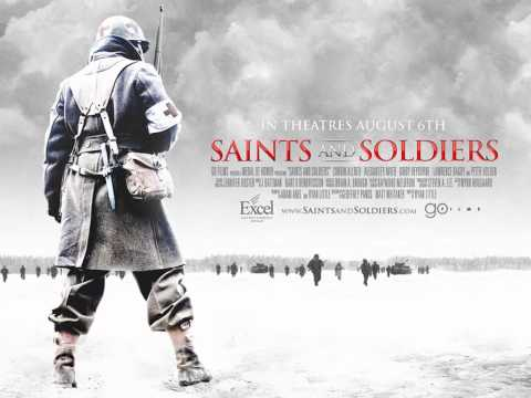Saints and Soldiers Soundtrack - 01