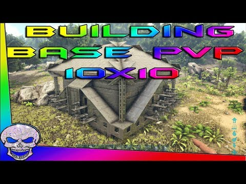 Building Base PVP 10x10 / ARK Tout Savoir