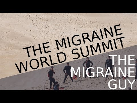 The Migraine Guy - The Migraine World Summit - Why You Should Register