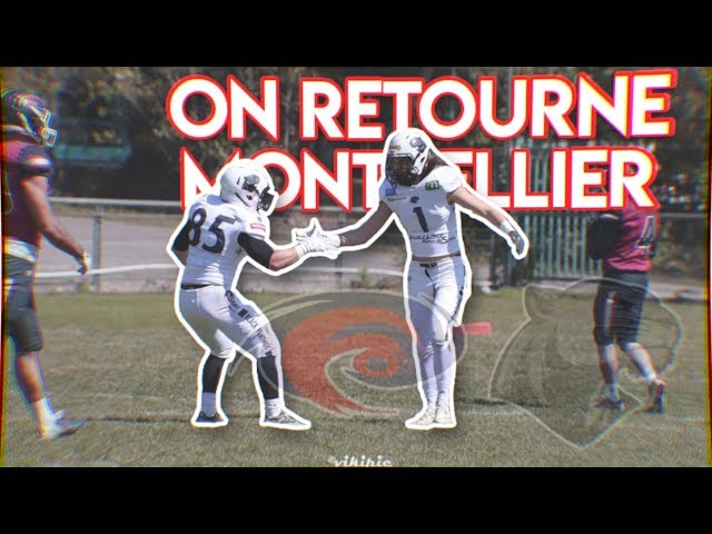 ON RETOURNE (À) MONTPELLIER !