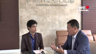 สัมภาษณ์ผู้บริหาร บริษัท เมโทรโพลิส เมโทรโพรลิส พรอพเพอร์ตี้ จำกัด
