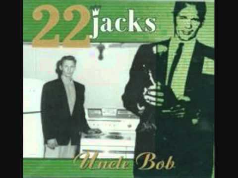 22 Jacks - Breakin'