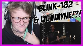 Blink-182 x Lil Wayne - What's My Age Again? / A Milli | REACTION
