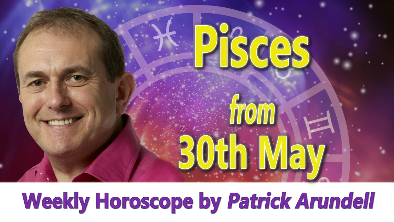 f06503c84 Pisces Weekly Horoscope from 30th May 2016 - YouTube