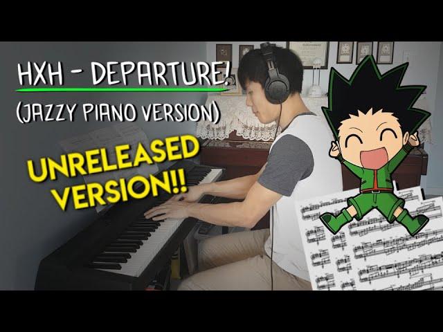 Hunter X Hunter Departure Piano Jazzy Version Sheet Music ハンターハンター Youtube