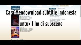 Cara Mendownload Subtitle Film di SUBSCENE terbaru