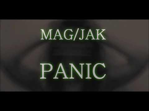 MAG JAK - Panic