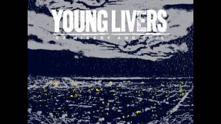 Young Livers - Suffering From