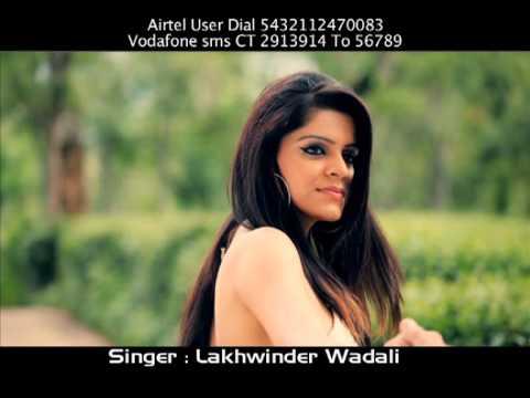 Lakhwinder Wadali - Tusi Phullan Warge...