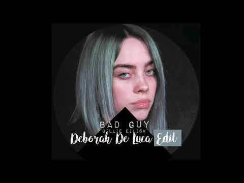 BAD GUY - Billie Eilish (Deborah De Luca edit)