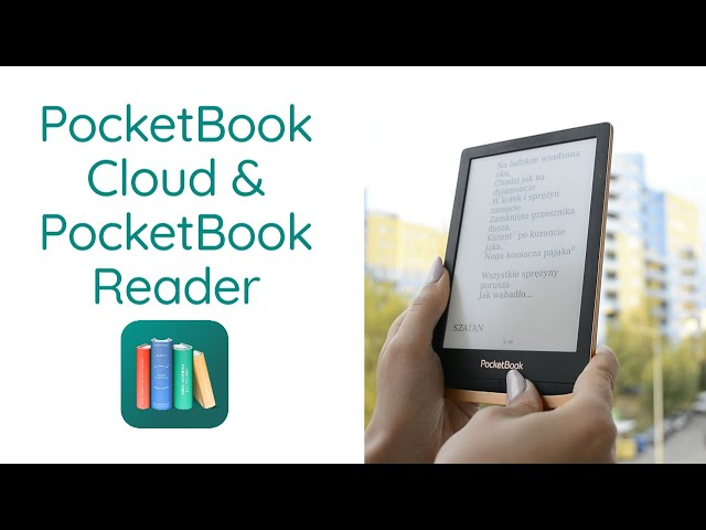 Zsynchronizuj swój czytnik ze smartfonem lepiej, niż dotychczas! Czyli o aplikacji PocketBook Reader