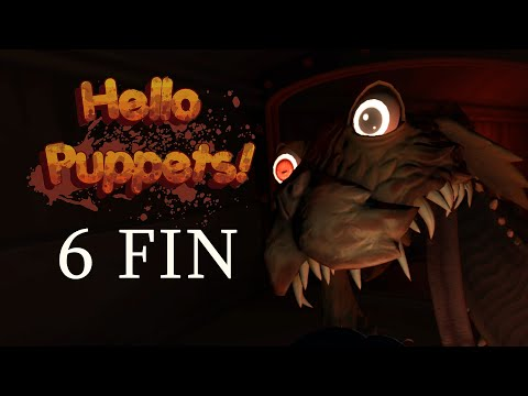Hello Puppets! - VR Horror - FINAL - No Commentary - Part 6 |