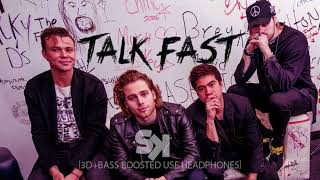 [3D+BASS BOOSTED] 5 Seconds Of Summer - Talk Fast