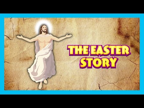 THE EASTER STORY - Bible Stories || The Good Friday - Festival Stories || Jesus Stories