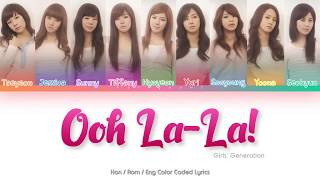 Girls' Generation (소녀시대) – Ooh La-La! Color Coded Lyrics (Ha…