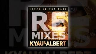 Kyau & Albert - Lover In The Dark (Bjorn Akesson Remix)