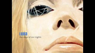 Luna - The Days of Our Nights (Full Album)