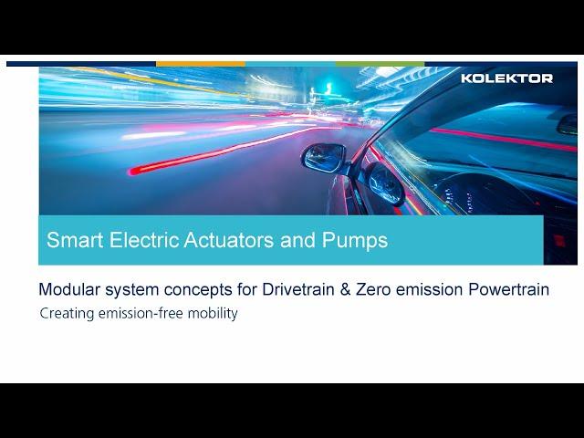 Kolektor Smart Actuators and Pumps