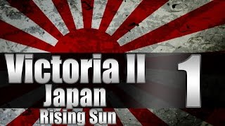 "Victoria 2 Japan ""Rising Sun!"" EP:1 [""New"" Patch]"