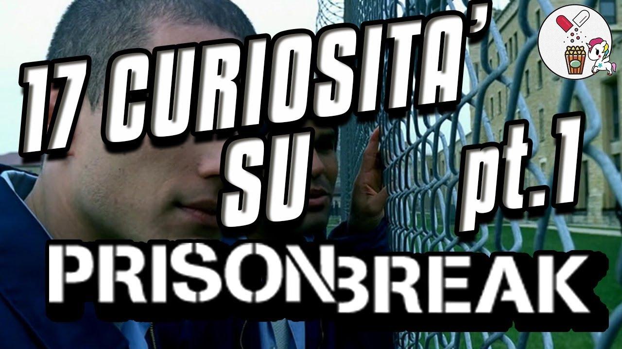 Le 17 cose che non sai su Prison Break! Parte 1
